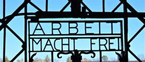 Arbeit macht frei KZ Dachau