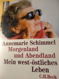 Annemarie Schimmel: Morgenland und Abendland