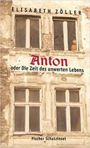Cover Anton oder Die Zeit des unwerten Lebens