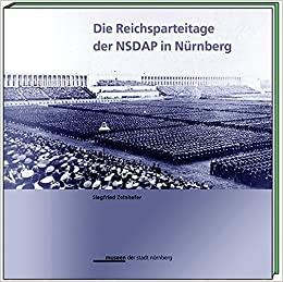 Cover Die Reichsparteitage der NSDAP in Nürnberg